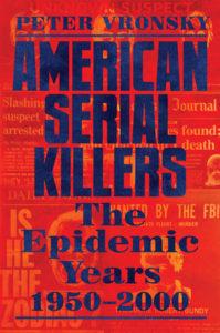 American-Serial-Killers-the-Epidemic-Yea